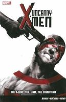 Brian Michael Bendis, Chris Bachalo, Kris Anka - Uncanny X-Men: Good, the Bad, the Inhuman Vol. 3 - 9781846536090 - V9781846536090