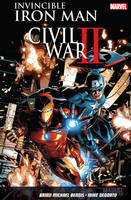 Brian Michael Bendis, Mike Deodato - Invincible Iron Man Vol. 3: Civil War Ii - 9781846537691 - V9781846537691
