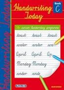 Woods, Helen - Handwriting Today: Book C - 9781846542343 - V9781846542343
