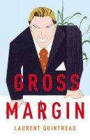 Laurent Quintreau - Gross Margin - 9781846551215 - KNW0008166