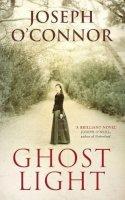 O'Connor, Joseph - Ghost Light - 9781846553523 - KTK0090773