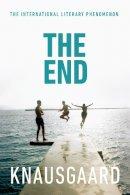 Knausgaard, Karl Ove - The End: My Struggle Book 6 (Knausgaard) - 9781846558306 - V9781846558306