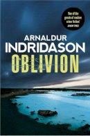 Indridason, Arnaldur - Oblivion - 9781846559808 - 9781846559808