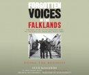 McManners, Hugh - Forgotten Voices of the Falklands Part 3 - 9781846570704 - V9781846570704