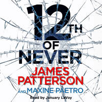Patterson, James - 12th of Never (Womens Murder Club 12) - 9781846573620 - 9781846573620