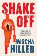 Mischa Hiller - Shake Off - 9781846590887 - V9781846590887