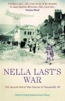 Last, Nella; Trustees of the Mass Observation Archives - Nella Last's War - 9781846680007 - V9781846680007