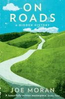 Moran, Joe - On Roads - 9781846680601 - KCG0004560