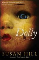 Hill, Susan - Dolly: A Ghost Story - 9781846685750 - V9781846685750