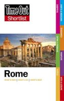 Time Out Guides Ltd - Time Out Shortlist Rome - 9781846703423 - V9781846703423