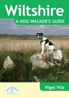 Vile, Nigel - Wiltshire a Dog Walker's Guide - 9781846743382 - V9781846743382