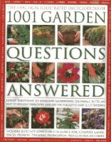 Mikolajski, Andrew - The Practical Illustrated Encyclopedia Of 1001 Garden Questions Answered: Expert Solutions To Everyday Gardening Dilemmas, With An Easy-to-follow Directory And Over 850 Photographs - 9781846813528 - V9781846813528