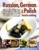 Lesley Chamberlain - Russian, German & Polish Food & Cooking - 9781846814730 - V9781846814730