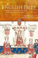 - The English Isles: Cultural Transmission and Political Conflict in Britain and Ireland, 1100-1500 - 9781846822230 - V9781846822230