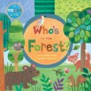 Gershator, Phillis - Who's in the Forest? - 9781846864766 - V9781846864766