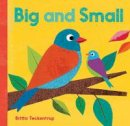 Britta Teckentrup - BIG AND SMALL BB - 9781846869518 - V9781846869518