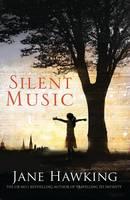Jane Hawking - Silent Music - 9781846884122 - 9781846884122