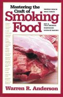 Anderson, Warren R. - Mastering the Craft of Smoking Food - 9781846890451 - V9781846890451
