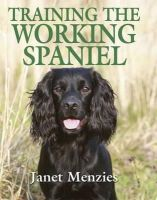 Janet Menzies - Training the Working Spaniel - 9781846890703 - 9781846890703
