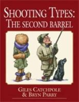 Catchpole, Giles; Parry, Bryn - Shooting Types - 9781846891137 - V9781846891137