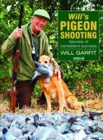 Garfit, Will - Will's Pigeon Shooting - 9781846891236 - V9781846891236