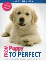 Menzies, Janet - From Puppy to Perfect - 9781846892059 - V9781846892059