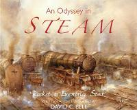 Bell, David C. - An Odyssey in Steam: 'Rocket' to 'Evening Star' - 9781846892523 - V9781846892523