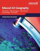 Byrne, Peter; Garrington, Sally; Nagle, Garrett; Pointon, Vivien; Guiness, Paul - Edexcel A2 Geography - 9781846903663 - V9781846903663