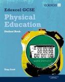 Scott, Tony - Edexcel GCSE PE Student Book - 9781846903724 - V9781846903724