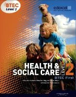Lavers, Sian; Lancaster, Helen - BTEC Level 2 First Health and Social Care Student Book - 9781846906817 - V9781846906817