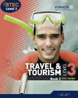 Dale, Gillian - BTEC Level 3 National Travel and Tourism Student Book 2 - 9781846907289 - V9781846907289