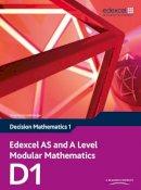 Jameson, Susie - Edexcel AS and A Level Modular Mathematics Decision Mathematics 1 D1 - 9781846908934 - V9781846908934