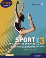 Gledhill, Adam; Phillippo, Pam; Adams, Mark; Mulligan, Chris; Sutton, Louise; Taylor, Richard; Wilmot, Nick; Barker, Ray; Davies, Wendy - BTEC Level 3 National Sport and Exercise Sciences Student Book - 9781846908972 - V9781846908972