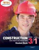 Murray-Smith, John; Topliss, Simon - BTEC Entry 3/Level 1 Construction Student Book - 9781846909207 - V9781846909207