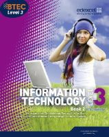 Anderson, Karen; Kaye, Allen; McGill, Richard; Phillips, Jenny; Atkinson-Beaumont, David; Richardson, Daniel - BTEC Level 3 National IT Student Book 2 - 9781846909290 - V9781846909290