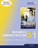 Tetley, Conrad - BTEC Entry 3/Level 1 Business Administration Teaching Book and Resource Disk - 9781846909344 - V9781846909344