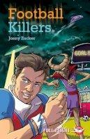 Zucker, Jonny - Football Killers (Full Flight 5) - 9781846911224 - V9781846911224