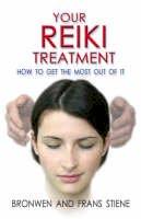 Stiene, Fran; Stiene, Bronwen - Your Reiki Treatment - 9781846940132 - V9781846940132