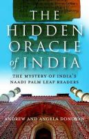Donovan, Andrew; Donovan, Angela - The Hidden Oracle of India - 9781846940743 - V9781846940743