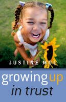Mol, Justine - Growing Up in Trust - 9781846941054 - V9781846941054