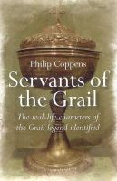 Coppens, Philip - Servants of the Grail - 9781846941559 - V9781846941559