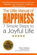 Malkani, Vikas - The Little Manual of Happiness - 9781846942273 - V9781846942273
