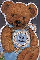Parry, Alan; Parry, Linda - The 23rd Psalm - 9781846944543 - V9781846944543