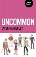 Hatherley, Owen - Uncommon - 9781846948770 - V9781846948770
