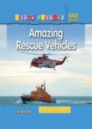 Frances Ridley - Amazing Rescue Vehicles - 9781846967757 - KIN0016991