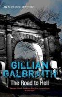 Gillian Galbraith - The Road to Hell - 9781846972522 - KRA0003831