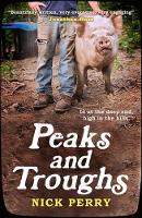 Perry, Nick - Peaks and Troughs: In at the Deep End, High in the Hills - 9781846973833 - V9781846973833