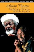 - African Theatre 13: Ngugi wa Thiong'o and Wole Soyinka - 9781847010988 - V9781847010988