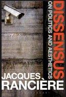 Jacques Rancière - Dissensus: On Politics and Aesthetics - 9781847064455 - V9781847064455
