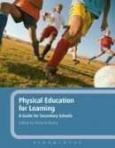 - Physical Education for Learning: A Guide for Secondary Schools - 9781847065025 - V9781847065025